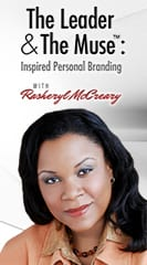 The Leader and The Muse: Inspired Personal Branding