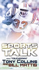 "Sports Talk with ""Touchdown"" Tony Collins"