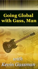 Going Global with Gass, Man