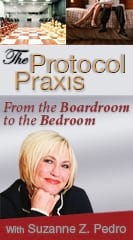 From the Boardroom to the Bedroom: The Protocol Praxis