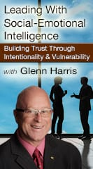 Leading With Social-Emotional Intelligence: Building Trust Through Intentionality and Vulnerability