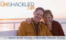 The Unshackled Life
