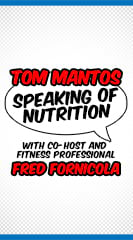 Tom Mantos Speaking of Nutrition