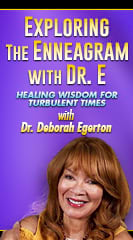 Exploring the Enneagram with Dr. E
