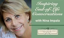 Inspiring End-of-Life Conversations